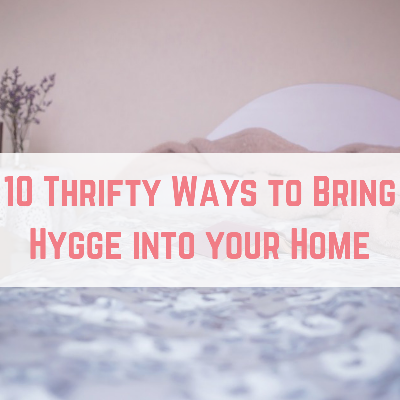 10 Thrifty Ways to Bring Hygge into your Home-2