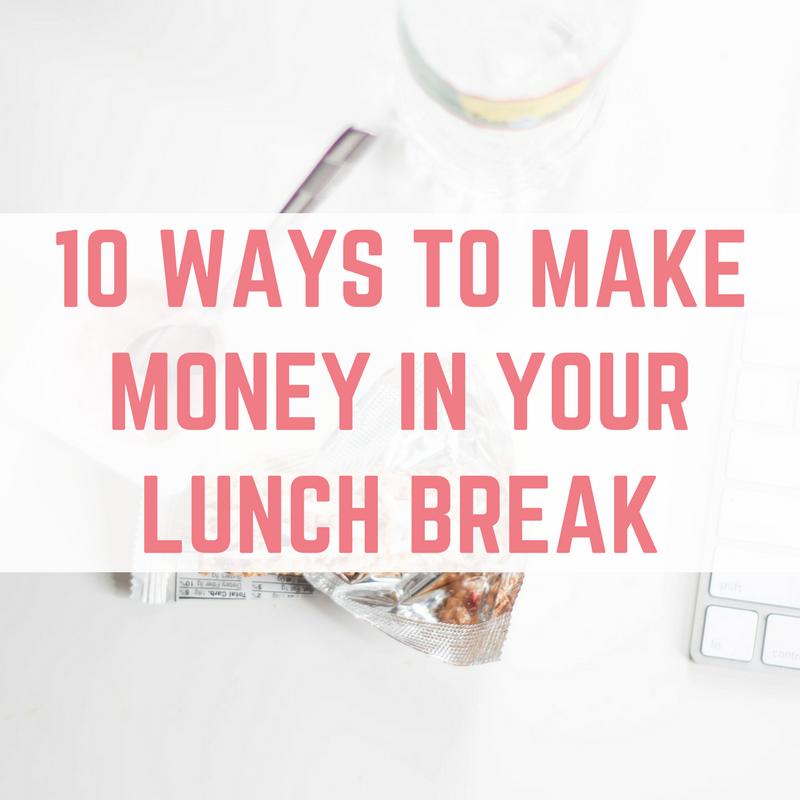 make money in your lunch break