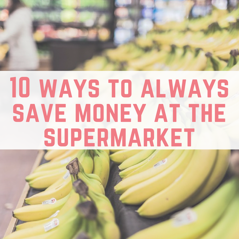 10 ways to always save money at the supermarket