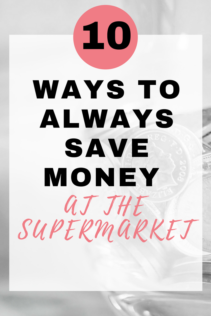 """10 ways to always save money at the supermarket"