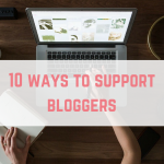 10 ways to support bloggers