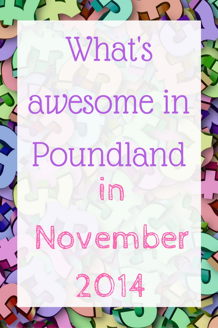 whats-awesome-in-poundland-in-november-2014