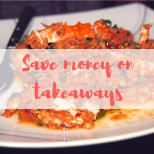 Save money on takeaways