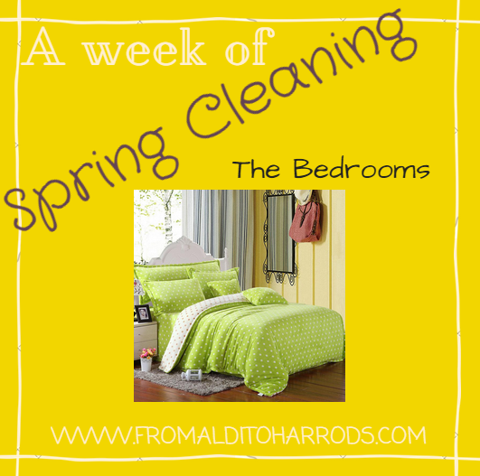 A week of Spring Cleaning - The Bedrooms