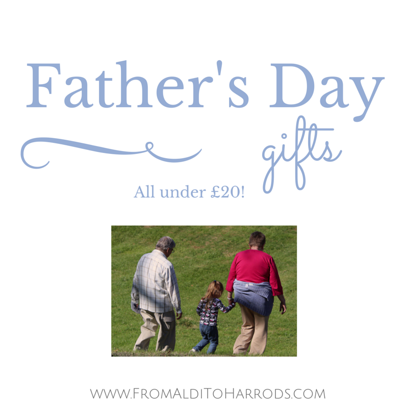 Father's Day Gifts under £20 - EmmaDrew.Info