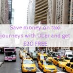 Save money on taxi journeys with Uber and get £20 FREE
