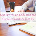Qualify for an NUS student discount card for just £9