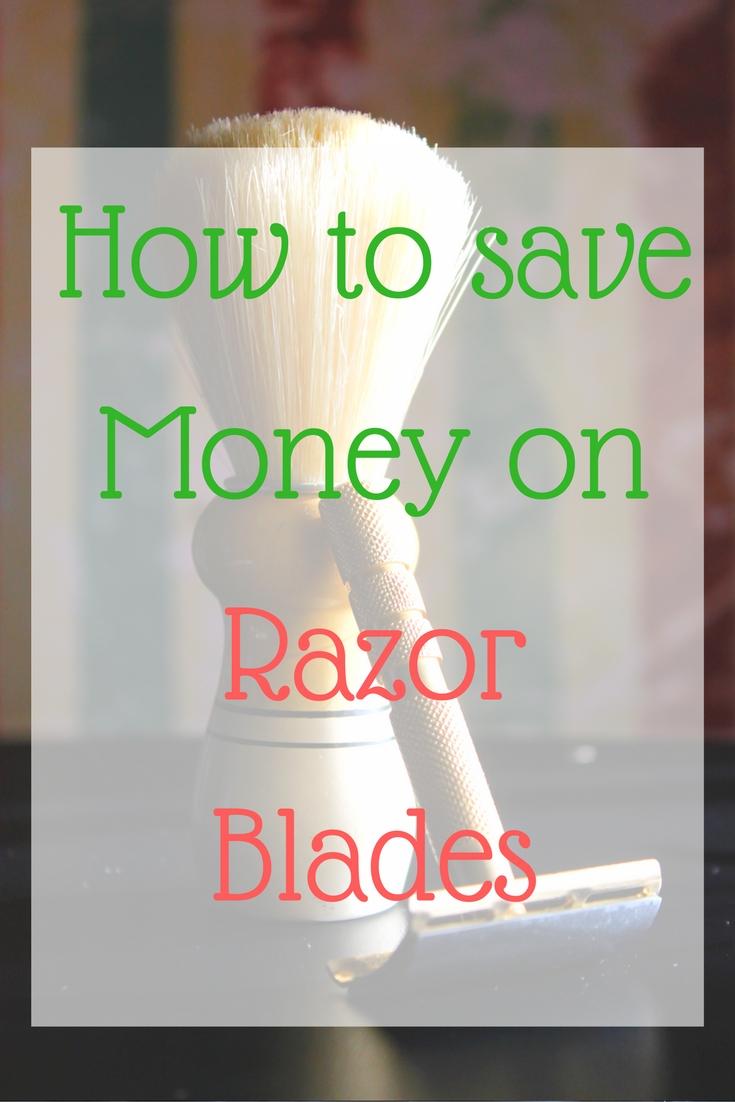 how to Save Money on Razor Blades