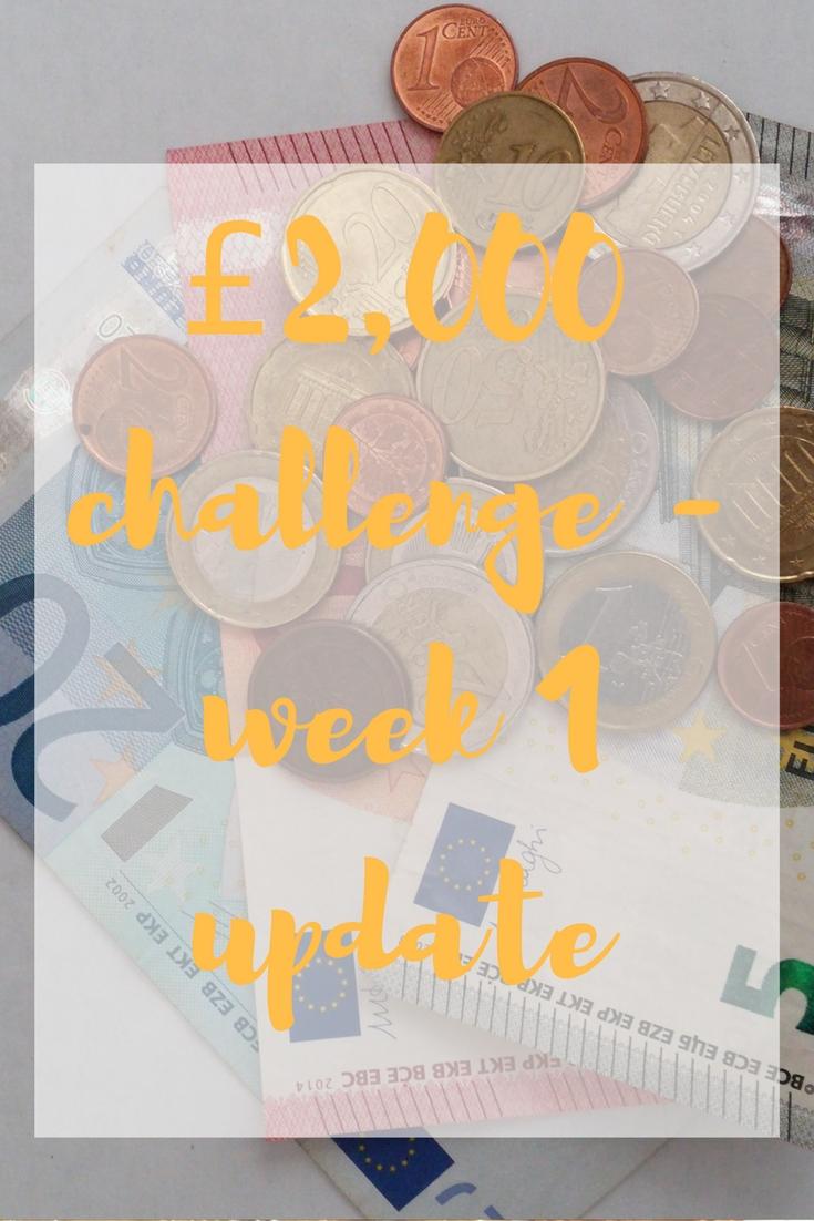 £2,000 challenge - week 1 update