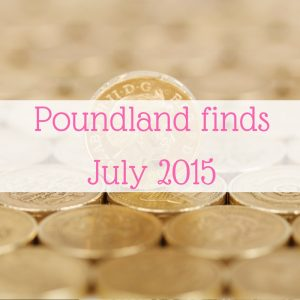 Poundland finds July 2015 (massive post!)