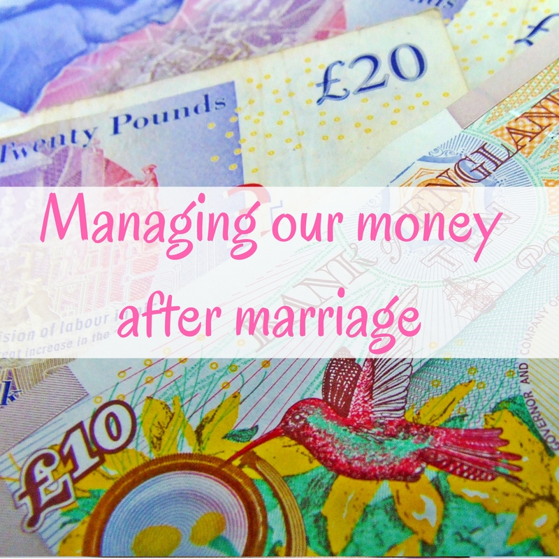 Managing our money after marriage