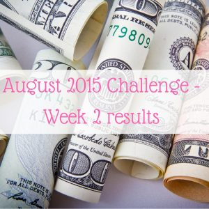 August 2015 Challenge – Week 2 results