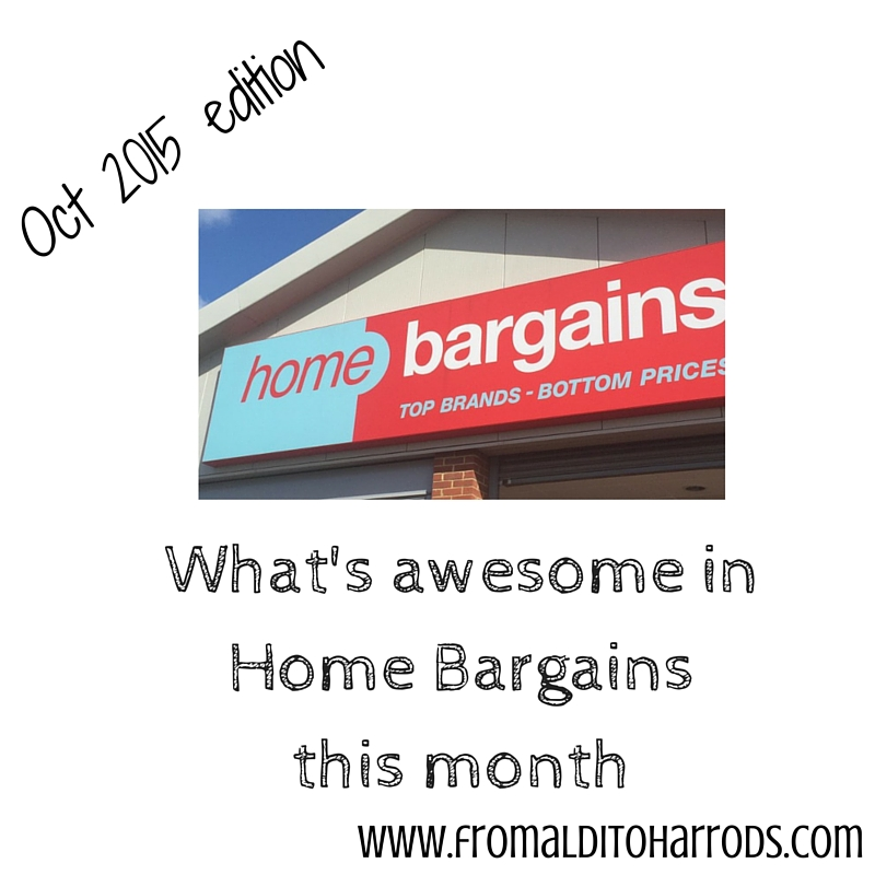 What's awesome in Home Bargains October 2015