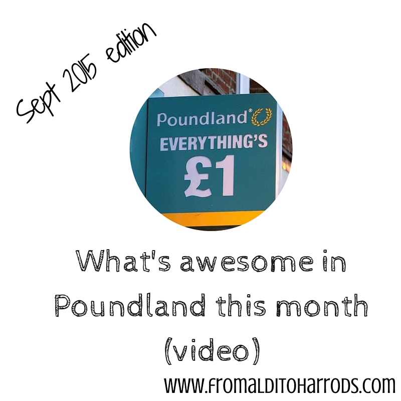 What's awesome in Poundland September 2015