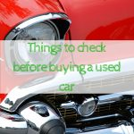 Things to check before buying a used car