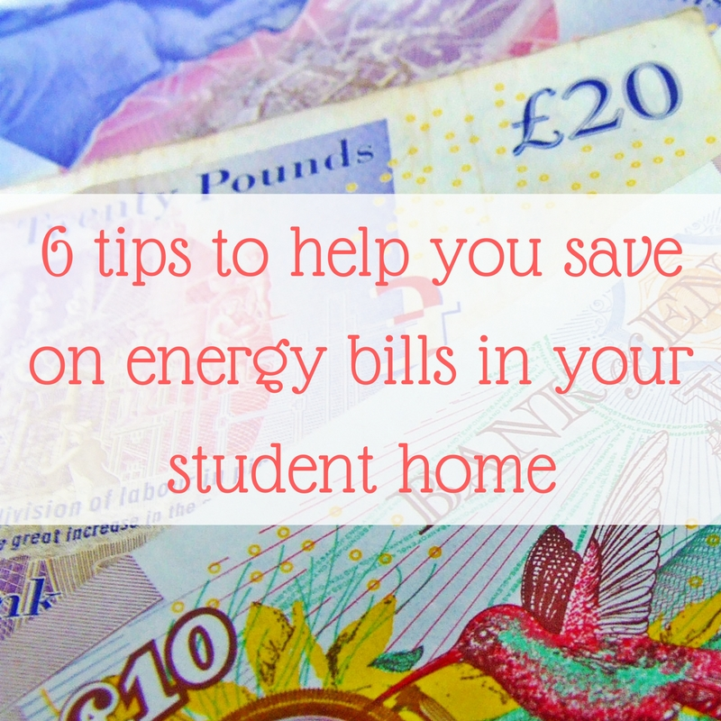 6-tips-to-help-you-save-on-energy-bills-in-your-student-home-2 save on energy bills