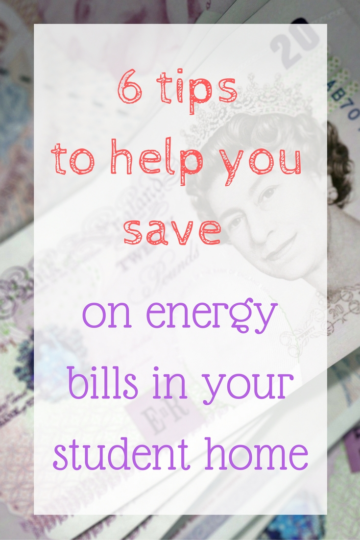 6-tips-to-help-you-save-on-energy-bills-in-your-student-home save on energy bills