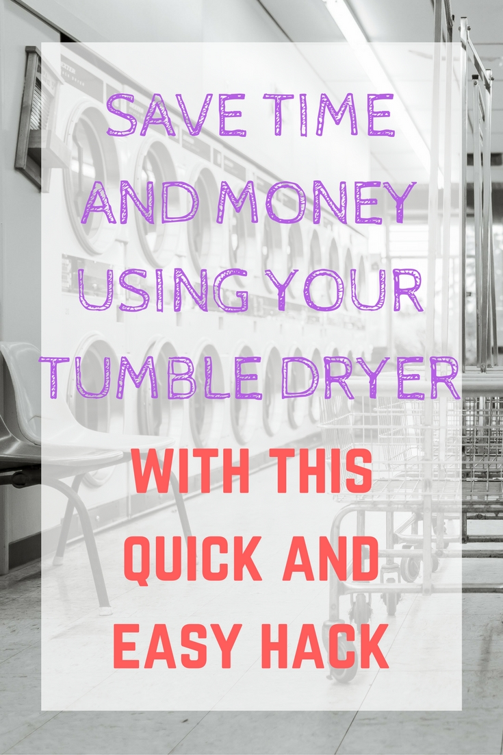 save-time-and-money-using-your-tumble-dryer-with-this-quick-and-easy-hack