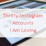 Thrifty Instagram Accounts I Am Loving