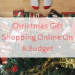 Christmas Gift Shopping Online On A Budget