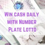 Win cash daily with Number Plate Lotto