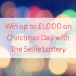 Win up to £1,000 on Christmas Day with The Selfie Lottery