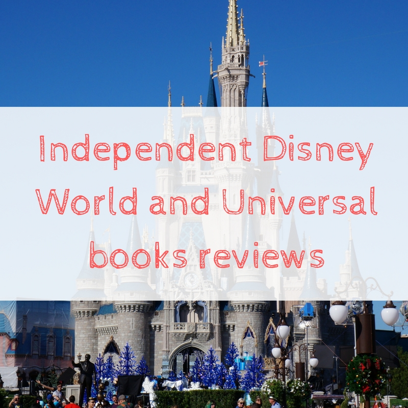 independent-disney-world-and-universal-books-reviews-1
