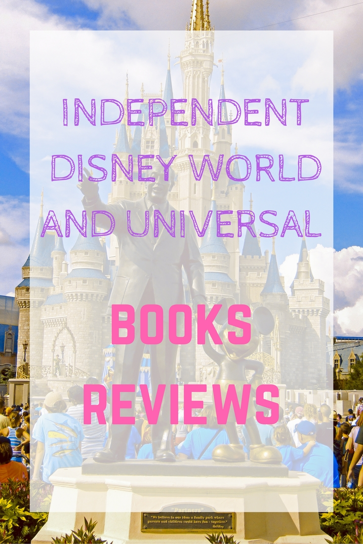 independent-disney-world-and-universal-books-reviews