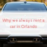 Why we always rent a car in Orlando