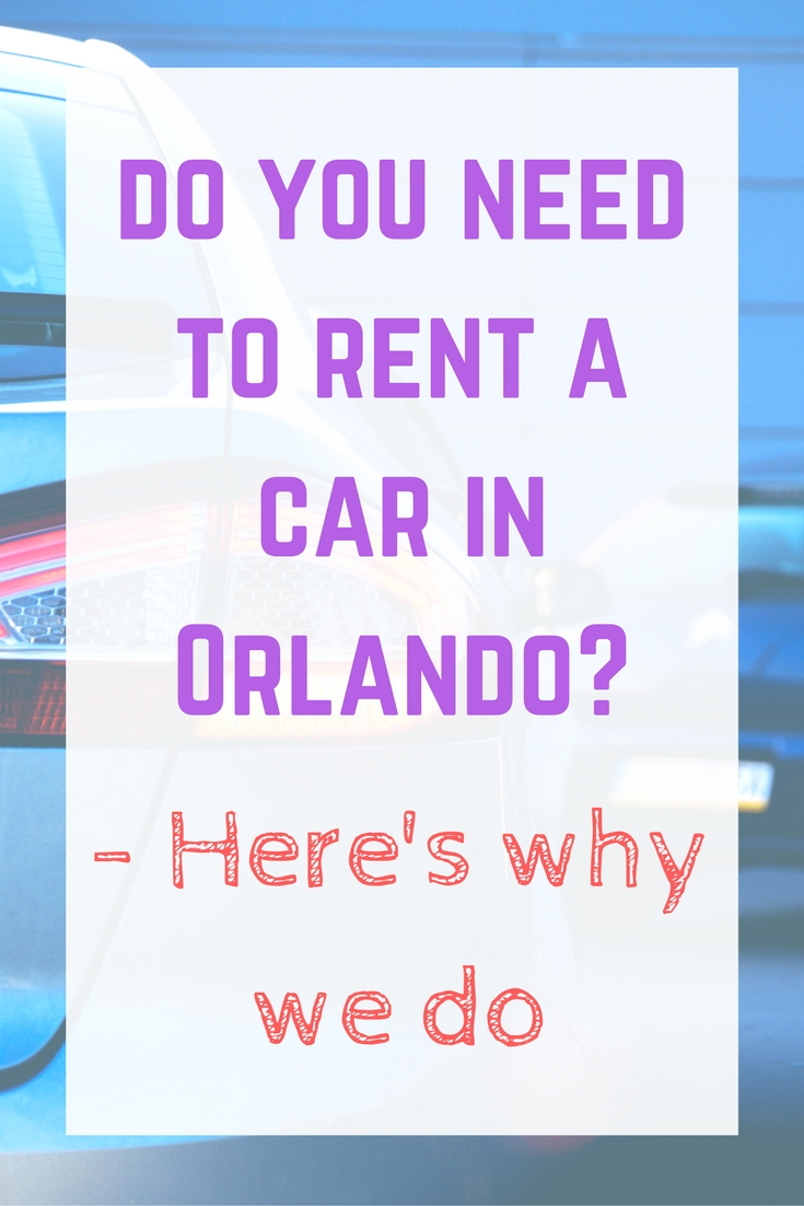 why-we-always-rent-a-car-in-orlando