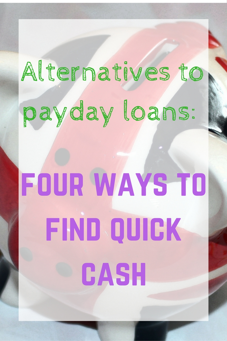 alternatives-to-payday-loans-four-ways-to-find-quick-cash-1