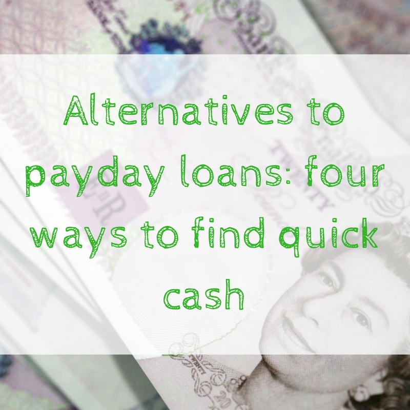 alternatives-to-payday-loans-four-ways-to-find-quick-cash
