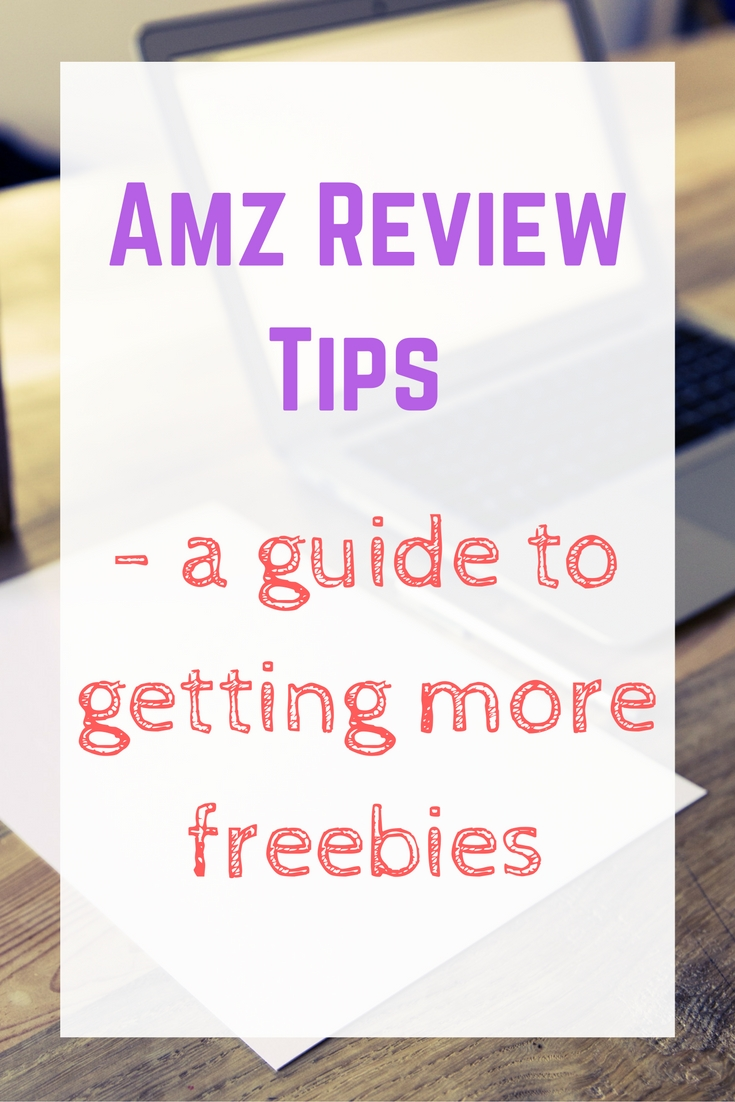 amz-review-tips-a-guide-to-getting-more-freebies