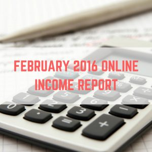 February 2016 online income report