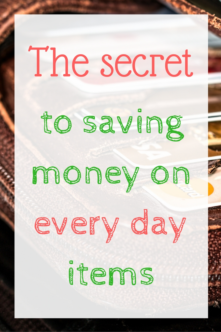 the-secret-to-saving-money-on-everyday-items