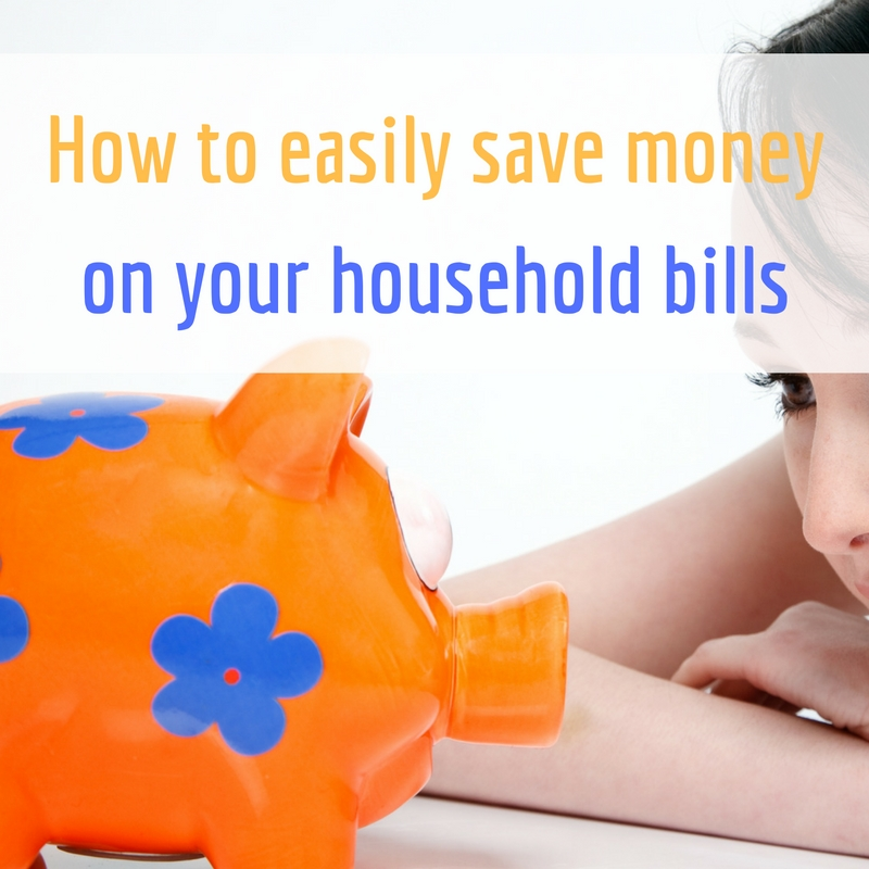 how-to-easily-save-money-on-your-household-bills