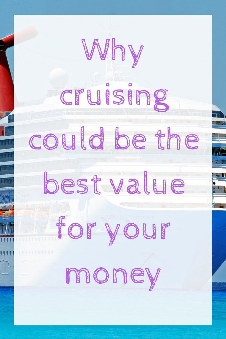 why-cruising-could-be-the-best-value-for-your-money