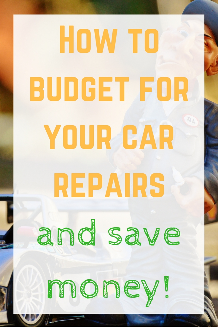 how-to-budget-for-and-save-money-on-your-car-repairs