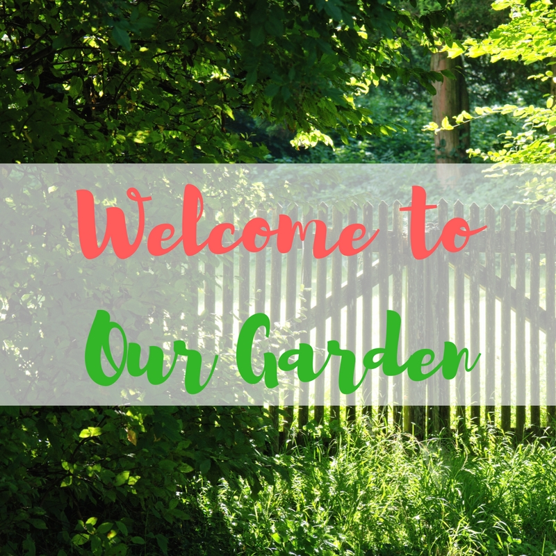 welcome-to-our-garden