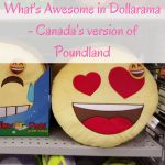 What's Awesome in Dollarama – Canada's version of Poundland