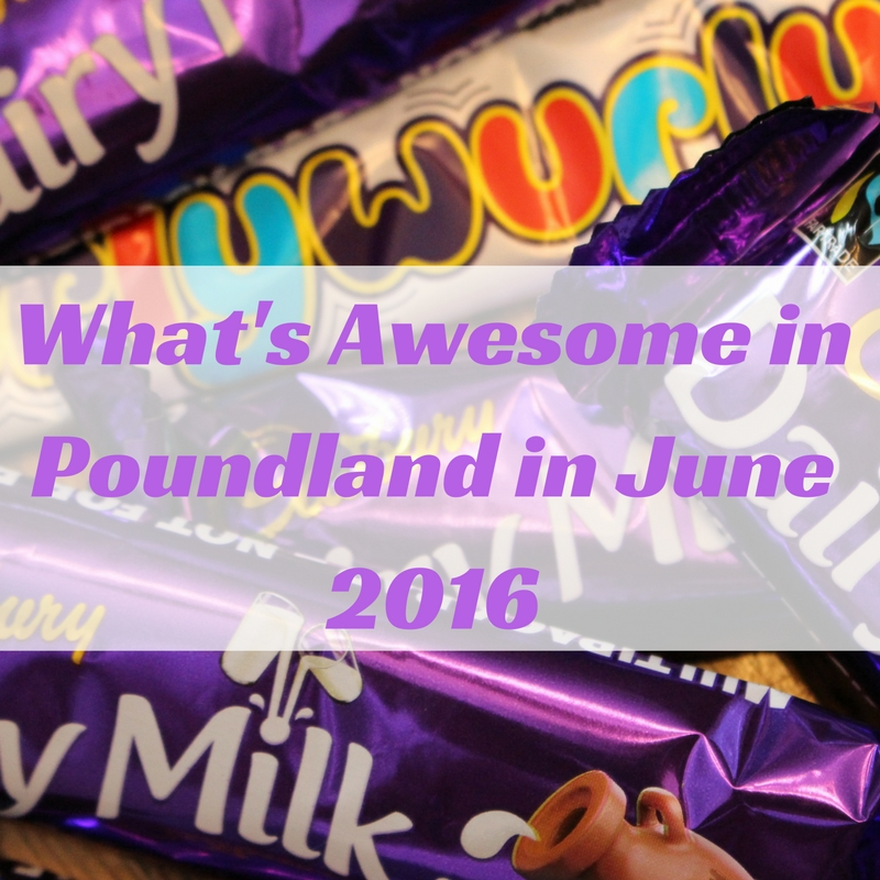 whats-awesome-in-poundland-in-june-2016