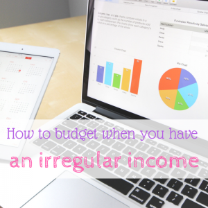 How to budget when you have an irregular income