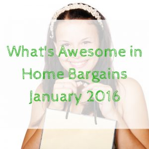 What's Awesome in Home Bargains in January 2016