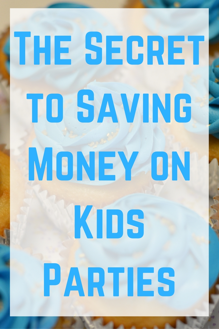 the-secrets-to-saving-money-on-kids-parties