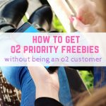 How to get 02 priority freebies without being an o2 customer