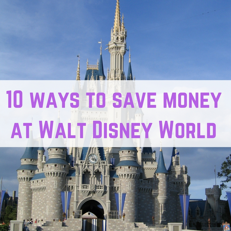 10 ways to save money at Disney World