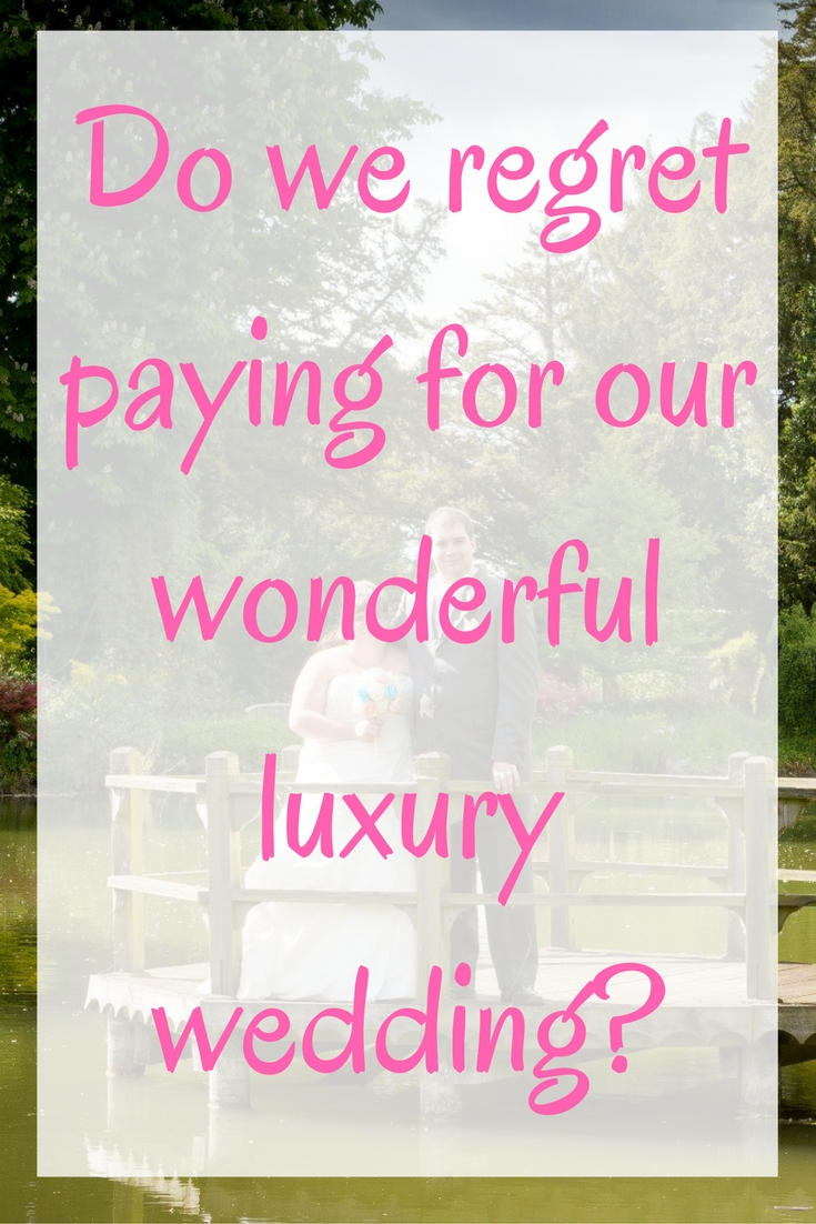 do-we-actually-regret-paying-for-our-wonderful-luxury-wedding