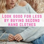 Look good for less by buying second hand clothes