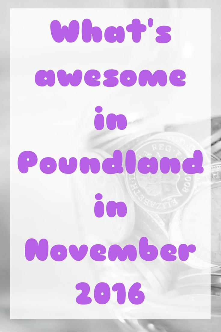 whats-awesome-in-poundland-in-november-16