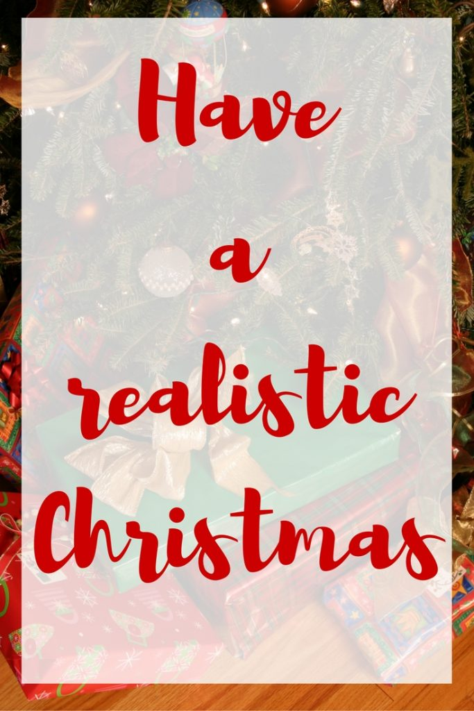 have-a-realistic-christmas